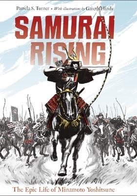 Samurai Rising: The Epic Life of Minamoto Yoshitsune Cover Image
