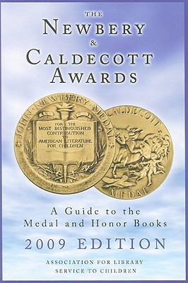 The Newbery & Caldecott Awards: A Guide to the Medal and Honor Books Cover Image