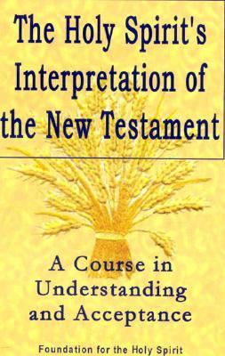 Cover for Holy Spirit's Interpretation of the New Testament