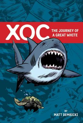 Xoc: The Story of a Great White Cover Image
