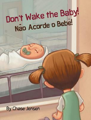 Don't Wake the Baby!: Babl Children's Books in Portuguese and English Cover Image