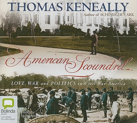 American Scoundrel: Love, War and Politics in Civil War America Cover Image