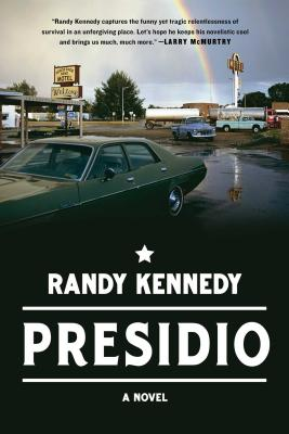 Presidio: A Novel Cover Image