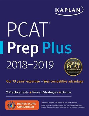 PCAT Prep Plus 2018-2019: 2 Practice Tests + Proven Strategies + Online (Kaplan Test Prep) Cover Image