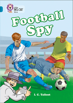 Football Spy (Collins Big Cat) Cover Image