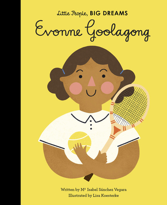 Evonne Goolagong (Little People, BIG DREAMS #36) Cover Image