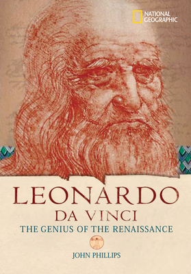 World History Biographies: Leonardo da Vinci: The Genius Who Defined the Renaissance (National Geographic World History Biographies) Cover Image