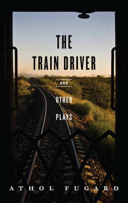 The Train Driver and Other Plays Cover Image