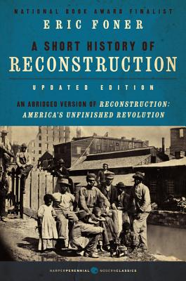 A Short History of Reconstruction [Updated Edition] Cover Image