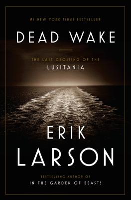 Dead WakeLarson Erik