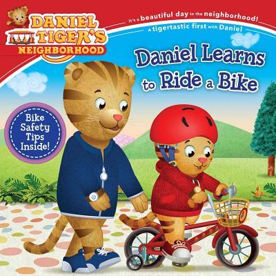 Daniel Learns to Ride a Bike (Daniel Tiger's Neighborhood) Cover Image