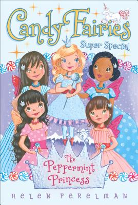 The Peppermint Princess: Super Special (Candy Fairies) Cover Image