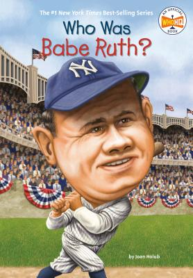 Who Was Babe Ruth? (Who Was?) Cover Image