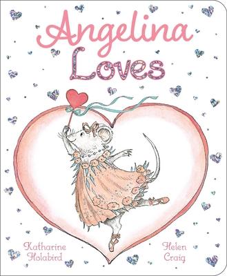 Cover for Angelina Loves (Angelina Ballerina)