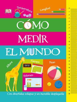 Cómo medir el mundo (How to Measure Everything) Cover Image