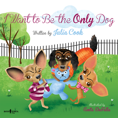 I Want to Be the Only Dog (Building Relationships #6) Cover Image