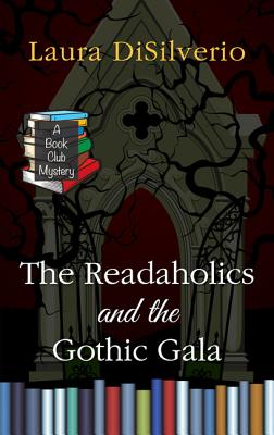 The Readaholics and the Gothic Gala (Book Club Mystery) Cover Image