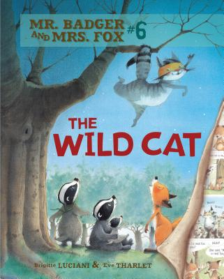 The Wild Cat (Mr. Badger and Mrs. Fox #6) Cover Image