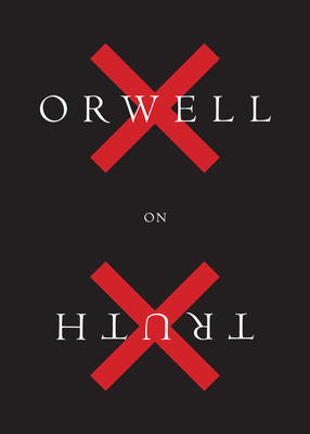 Orwell on Truth cover image