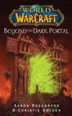 World of Warcraft: Beyond the Dark Portal cover image