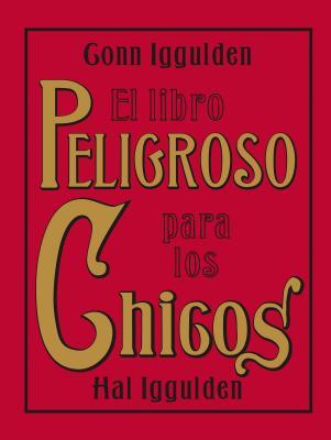 El Libro Peligroso Para los Chicos Cover Image