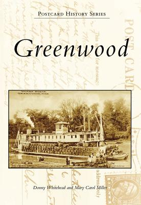 Greenwood (Postcard History) Cover Image