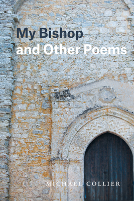 My Bishop and Other Poems (Phoenix Poets) Cover Image