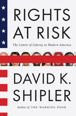 Rights at Risk: The Limits of Liberty in Modern America Cover Image