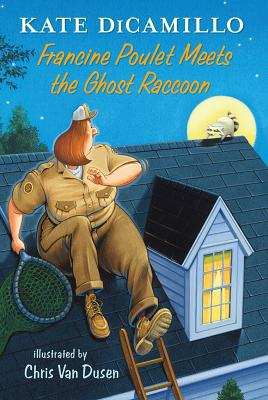 Francine Poulet Meets the Ghost Raccoon Cover