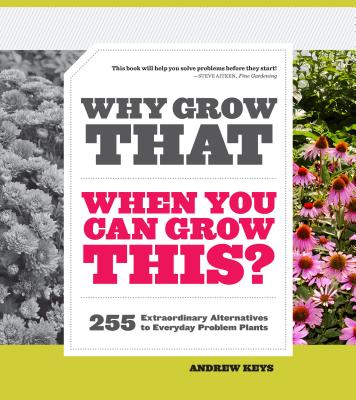 Why Grow That When You Can Grow This? Cover