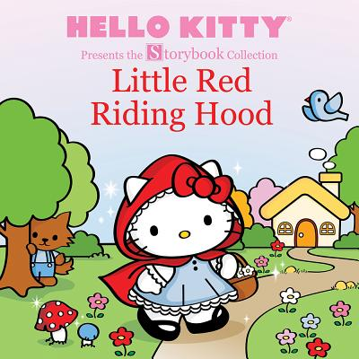 Hello Kitty Presents the Storybook Collection: Little Red Riding Hood Cover Image