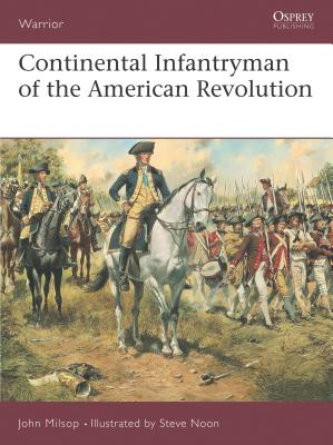 Continental Infantryman of the American Revolution Cover