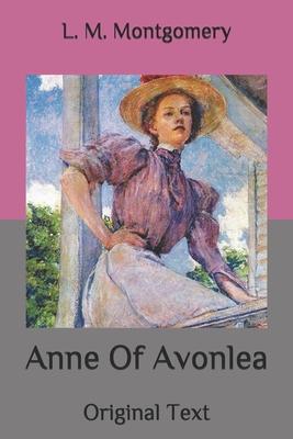 Anne Of Avonlea: Original Text Cover Image