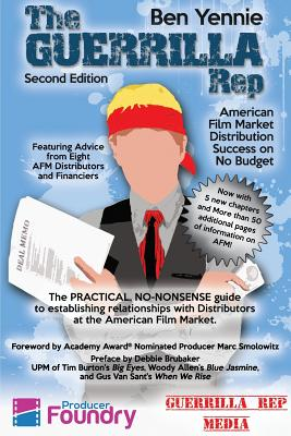 The Guerrilla Rep: American Film Market Distribution Success on No Budget Cover Image