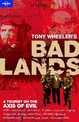 Cover for Tony Wheeler's Bad Lands