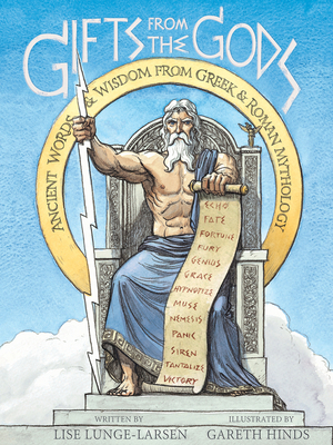 Gifts from the Gods: Ancient Words and Wisdom from Greek and Roman Mythology Cover Image