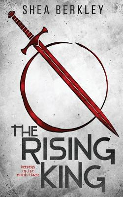 The Rising King (Keepers of Life #3) Cover Image