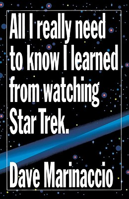 All I Really Need to Know I Learned from Watching Star Trek Cover Image