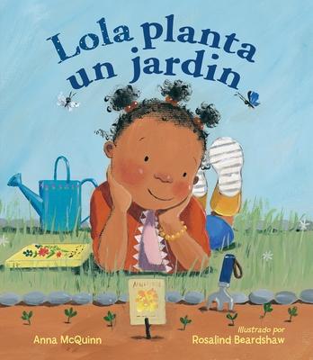Lola planta un jardín / Lola Plants a Garden (Lola Reads #4) Cover Image