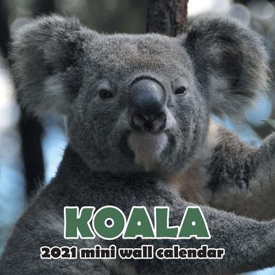 Koala 2021 Mini Wall Calendar Cover Image