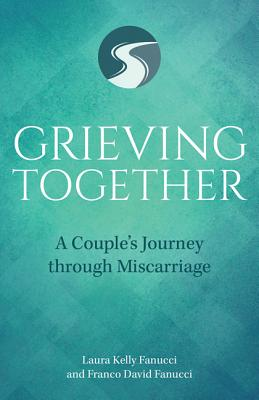 Grieving Together: A Couple's Journey Through Miscarriage Cover Image