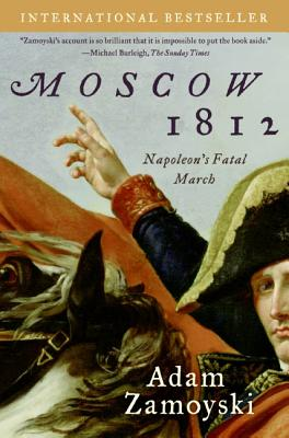 Moscow 1812: Napoleon's Fatal March Cover Image