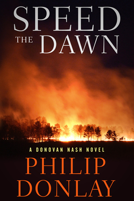Speed the Dawn (A Donovan Nash Thriller #8) Cover Image