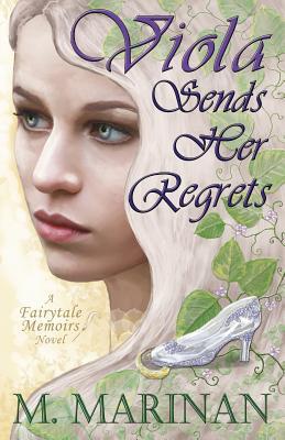 Viola Sends Her Regrets: a Fairytale Memoirs novel Cover Image