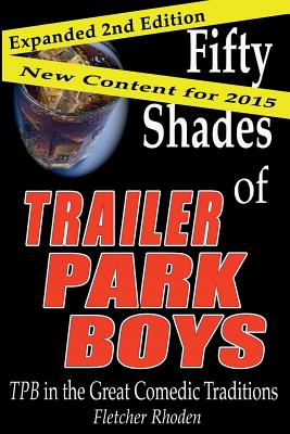 Fifty Shades of Trailer Park Boys: TPB in the Great Comedic Traditions Cover Image