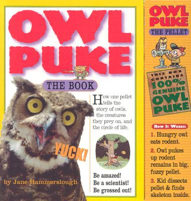 Owl Puke: Book and Owl Pellet Cover Image