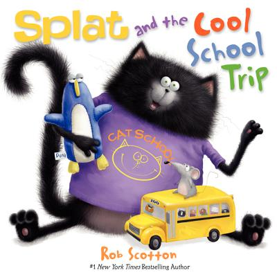 Splat and the Cool School Trip (Splat the Cat) Cover Image