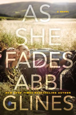 As She Fades by Abbie Glines