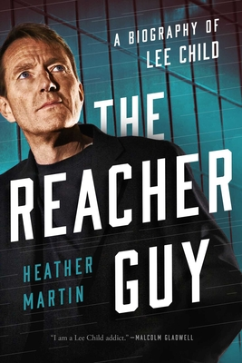 The Reacher Guy: A Biography of Lee Child Cover Image