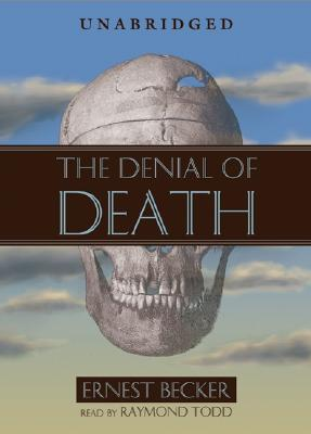 The Denial of Death Lib/E Cover Image